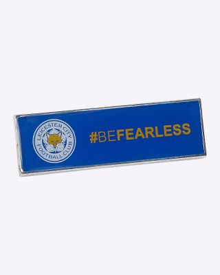 Leicester City #BEFEARLESS Oblong Pin Badge