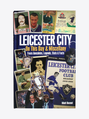 Leicester City - On this Day & Miscellany